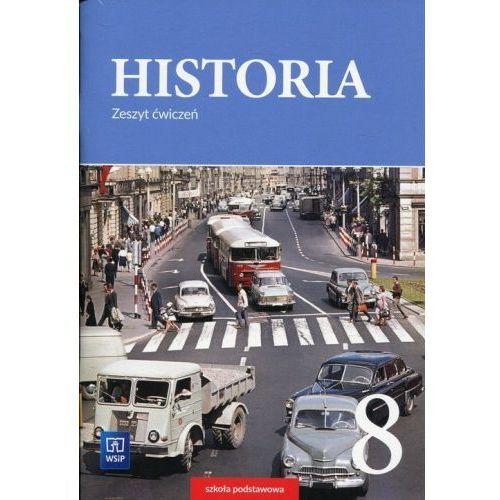 Historia 8 Zeszyt ćwiczeń - Markowicz Marcin, Pytlińska-Markowicz Olga