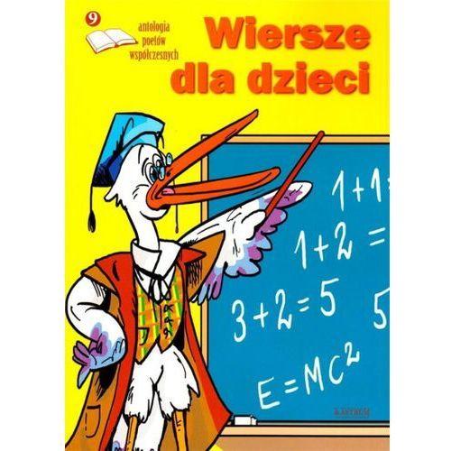 Wiersze dla dzieci 9 Antologia poetów współczesn. (104 str.)
