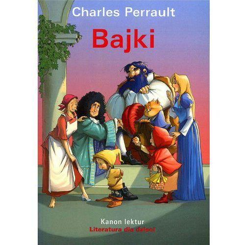 Bajki Kanon Lektur Charles Perrault - Praca zbiorowa, Charles Perrault