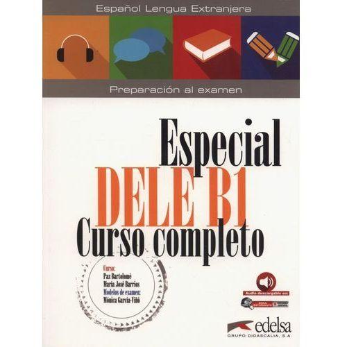 Especial DELE B1 Curso completo + audio - Paz Bartolome, Barrios Maria Jose (9788490816868)