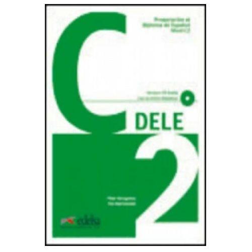 Preparacion al diploma de espanol nivel C2 DELE incluye CD audio, oprawa miękka
