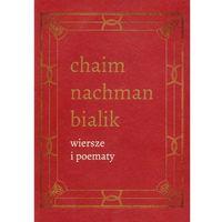 Wiersze i poematy Tom 4 - Bialik Chaim Nachman (2012)