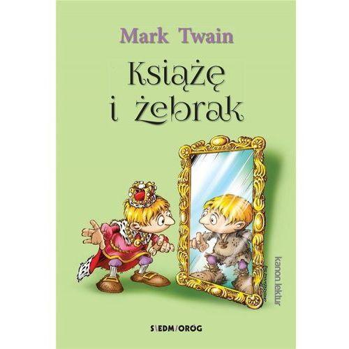 Książę i żebrak - Mark Twain, Mark Twain