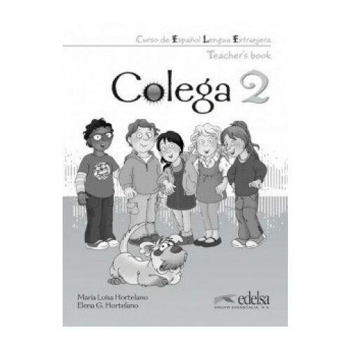Colega 2. Książka Nauczyciela (9788477116738)