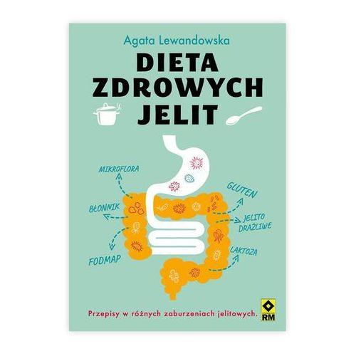 Dieta zdrowych jelit - Agata Lewandowska, RM