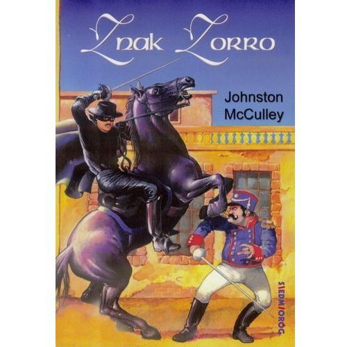 Znak Zorro - Johnston McCulley (194 str.)