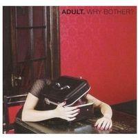 Why Brother? - Adult (Płyta CD) (0790377018523)