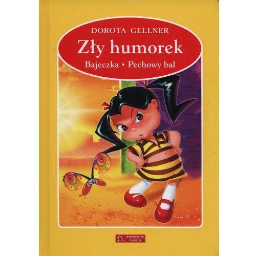 Zły humorek / Bajeczka / Pechowy bal (9788327432032)