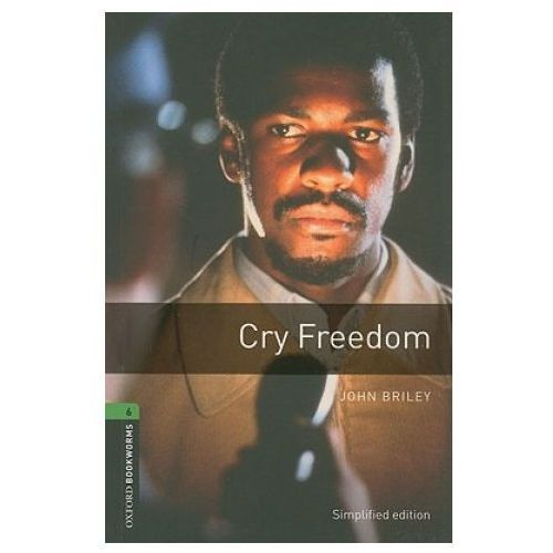 Cry Freedom The Oxford Bookworms Library Stage 6, Oxford University Press