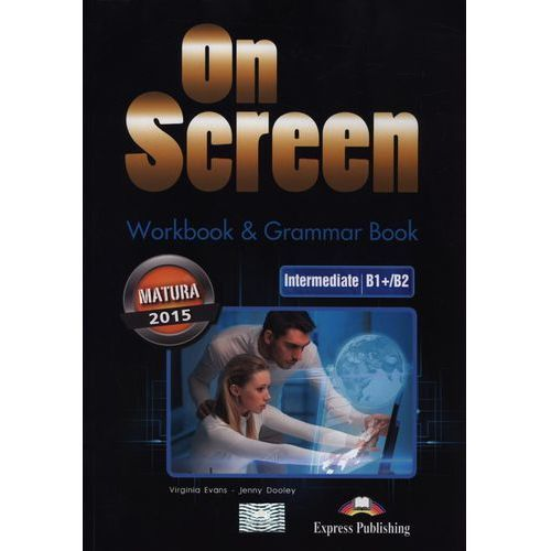 On Screen Inter.WB+Grammar Book Matura 2015