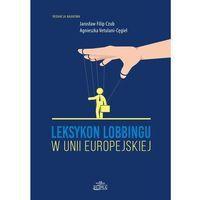 Leksykon lobbingu w Unii Europejskiej, oprawa miękka