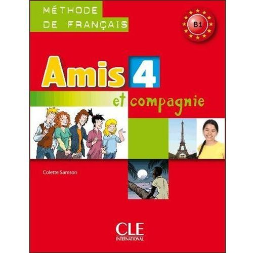 Amis Et Compagnie 4 Podręcznik, Samson, Colette