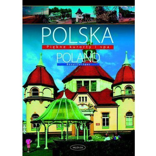Polska Poland Piękne kurorty i SPA (192 str.)