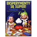 Eksperymenty są super oprawa broszurowa  Eksperymenty są super