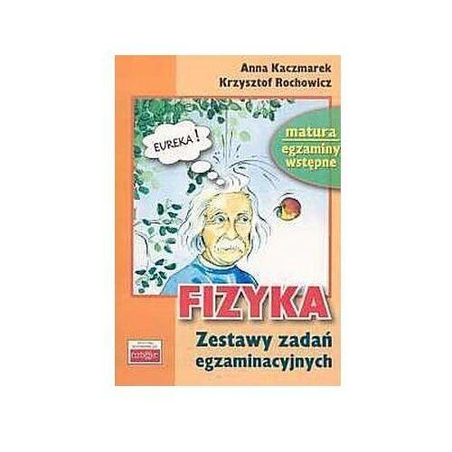 Fizyka Zestaw testów egzaminacyjnych - Kaczmarek Anna, Rochowicz Krzysztof, OW Tutor