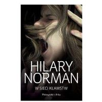 W sieci kłamstw - Hilary Norman (2018)