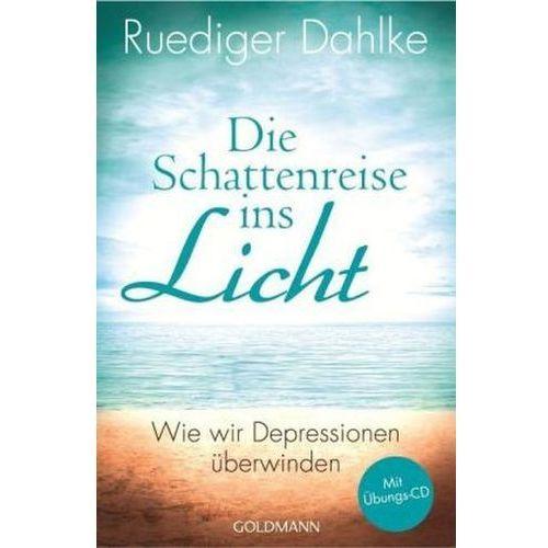 Die Schattenreise ins Licht, m. Audio-CD Dahlke, Ruediger (9783442220748)