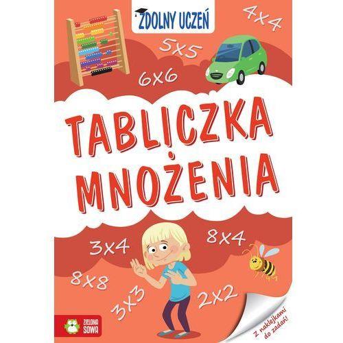 Zdolny uczeń. Tabliczka mnożenia - Katarzyna Szumska (9788380738560)