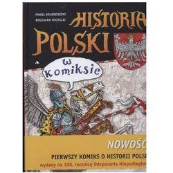 Historia  Paweł Kołodziejski, Bogusław Michalec InBook.pl