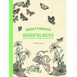 Praca zbiorowa Kreatywność i mindfulness. 100 ilustracji roślin i zwierząt do kolorowania -