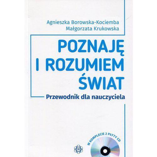 Poznaję i rozumiem świat Przewodnik dla nauczyciela + 2CD (256 str.)