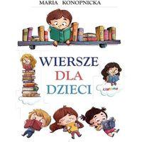 Wiersze dla dzieci Konopnicka- bezpłatny odbiór zamówień w Krakowie (płatność gotówką lub kartą)., Liwona