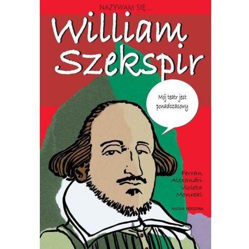 Nazywam się... William Szekspir (64 str.)