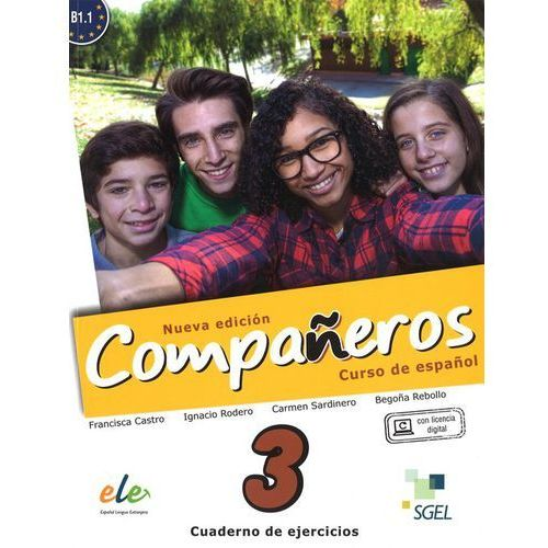 Companeros 3 Ćwiczenia + licencia digital - nueva edicion, SGEL-Educacion