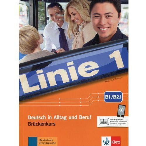 Linie 1 B1+/B2.1 Podręcznik i ćwiczenia mit Audios und Videos, oprawa miękka