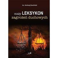 Mały leksykon zagrożeń duchowych, ks Andrzej Zwoliński