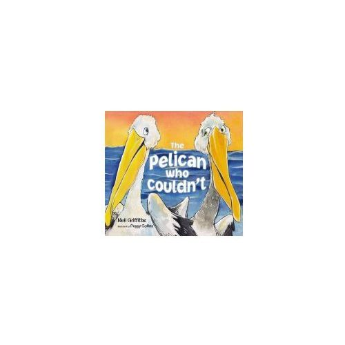 Pelican Who Couldn't