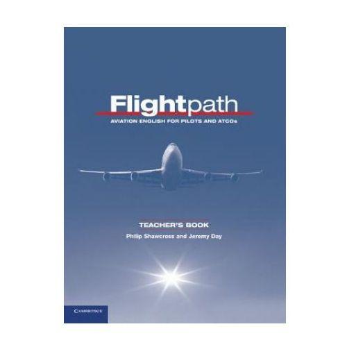 Flightpath. Aviation English For Pilots And ATCOS Książka Nauczyciela (226 str.)