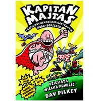 Kapitan Majtas 10 Kapitan Majtas i raptowny rewanż radioaktywnych robo-bokserek (224 str.)