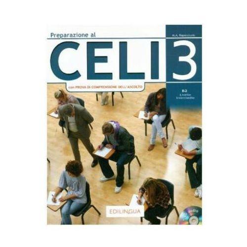 Preparazione al CELI 3 + CD - Rapacciuolo M. A. (2018)