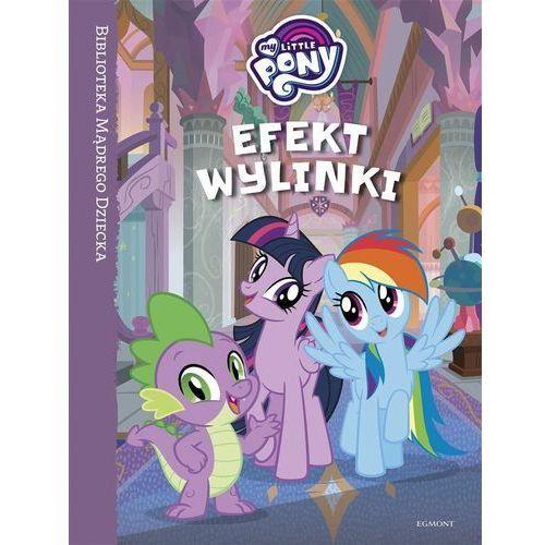 My Little Pony Efekt wylinki - Praca zbiorowa, praca zbiorowa