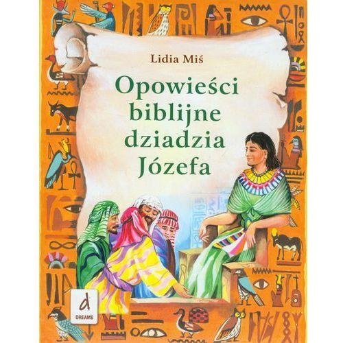 Opowieści biblijne dziadzia Józefa (9788393094103)