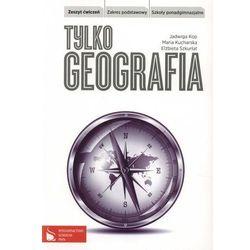 Geografia  Kop Jadwiga, Kucharska Maria, Szkurłat Elżbieta TaniaKsiazka.pl