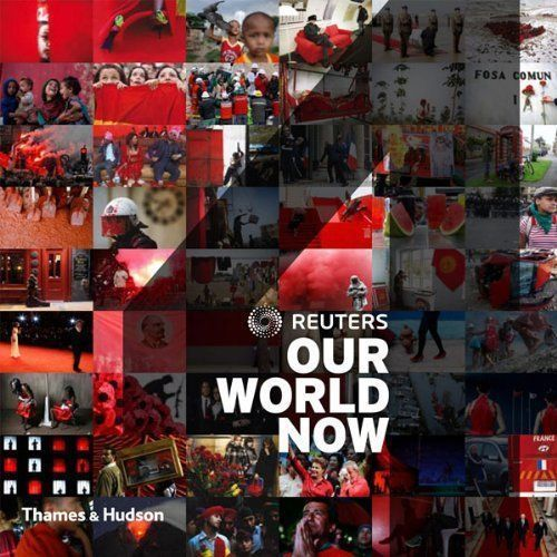 Reuters - Our World Now 4, Thames & Hudson