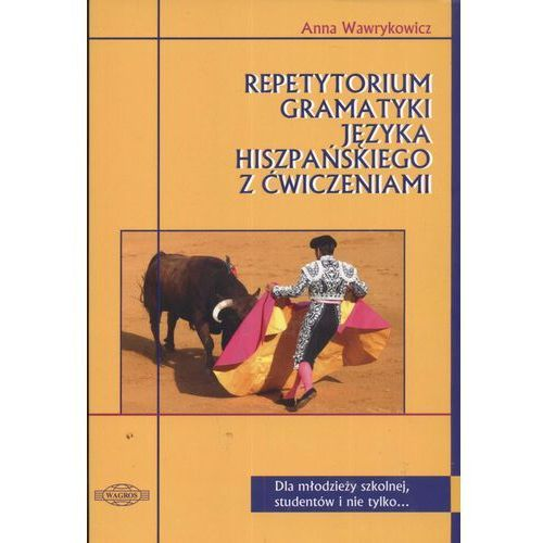 JĘZYK HISZPAŃSKI / Repetytorium gramatyki języka hiszpańskiego (224 str.)