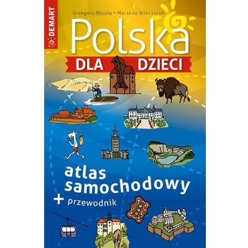 Polska dla dzieci atlas samochodowy, oprawa twarda