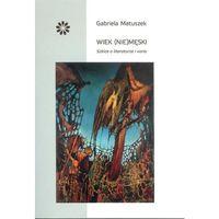 Wiek (nie)męski - Gabriela Matuszek