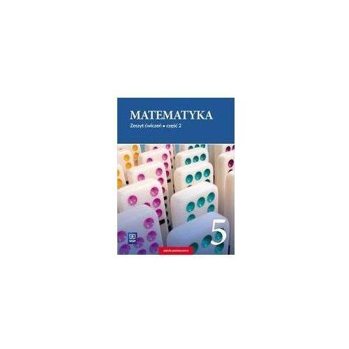 Matematyka SP 5/2 ćw. WSIP - Barbara Dubiecka-Kruk, Piotr Piskorski, Anna Dubi, oprawa kartonowa