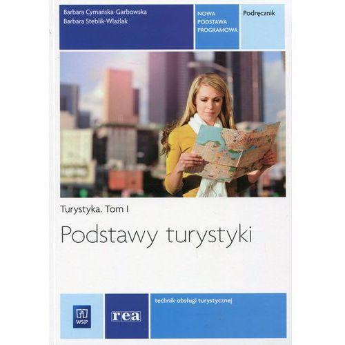 Podstawy turystyki Podręcznik tom I (340 str.)