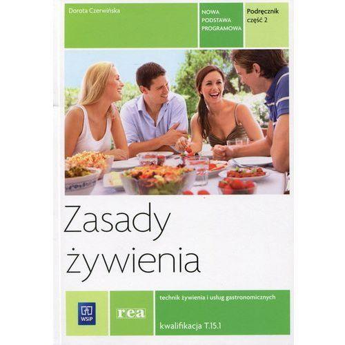 Zasady żywienia Podręcznik Część 2 - Dorota Czerwińska (232 str.)