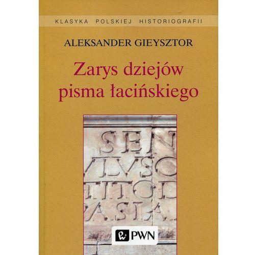 Zarys dziejów pisma łacińskiego, WYDAWNICTWO NAUKOWE PWN