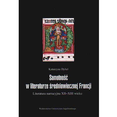 Samotność w literaturze średniowiecznej Francji (2009)