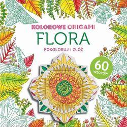 Praca zbiorowa Flora, kolorowanka z origami - buchmann darmowa dostawa kiosk ruchu