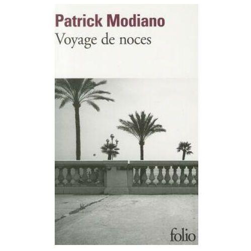 Voyage de noces - Patrick Modiano - Zostań stałym klientem i kupuj jeszcze taniej, Nowela