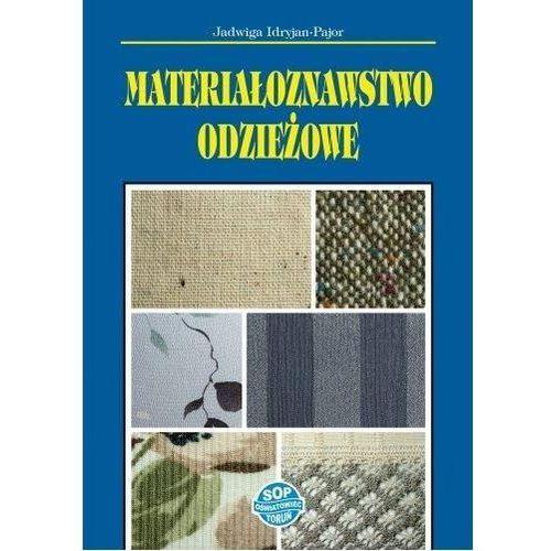 Materiałoznawstwo odzieżowe w.2019 - Jadwiga Idryjan-Pajor, Sop