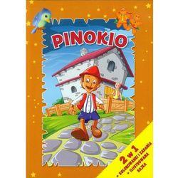 Pinokio. 2 w 1 Kolorowanki i zadania + ilustrowana bajka - Praca zbiorowa